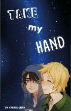 ~Take my hand~ {Creek} EDITANDO by Cherrii-Chan