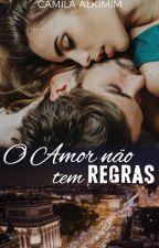 O Amor não tem Regras - Série Olé (AMOSTRA) by CamilaAlkimim
