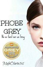 Phobe Grey #PremiosObsesionGrey2018  by mafeolarte56