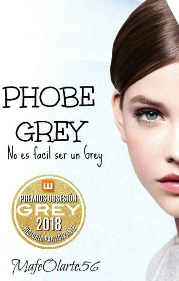 Phobe Grey