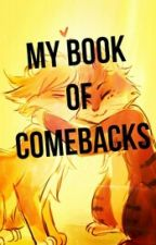 My Comebacks Book by CorvusRooves