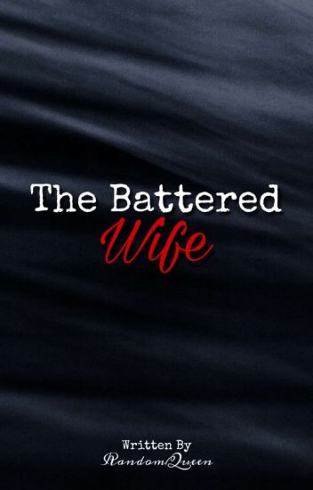 The Battered Wife(UnderEditing)