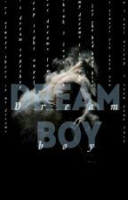 Dream boy (phan au)  by FortheloveofPhans