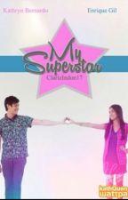 My Superstar (KathQuen) by imclariz17