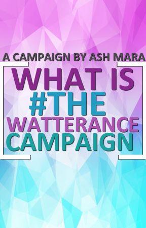 ¿Qué es #TheWatteranceCampaign? by WatteranceCampaign