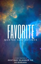 Favorite Quotes And Sayings by Ill-Interest
