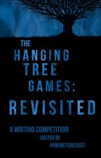 The Hanging Tree Games: Revisited by PanemEtCircuses