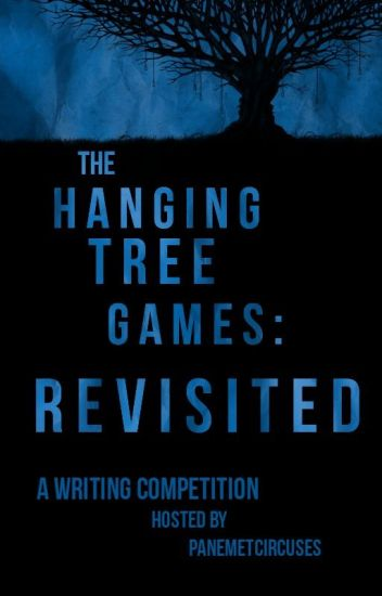 The Hanging Tree Games: Revisited