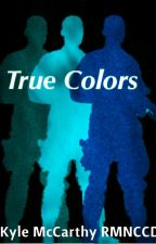 True Colors by RMNCCD