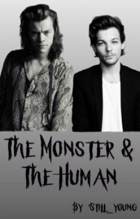 The Monster & The Human by Still_young