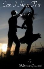 Can I Have This Dance?(A Jacksepticeye fanfiction) by -MyUsernameGoesHere-