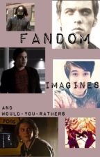 Fandom Imagines by ChristielJackson