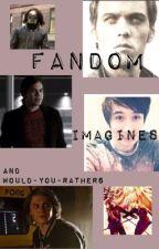 Fandom Imagines by HijackedReese