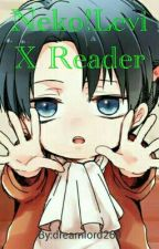 Neko!Levi X Reader by Darklord224