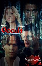 Occult || Supernatural FanFiction by vivienne__rose