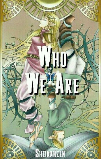 Who We Are; Zelink, Modern (The Legend Of Zelda)