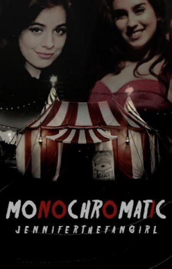 Monochromatic (Camren)