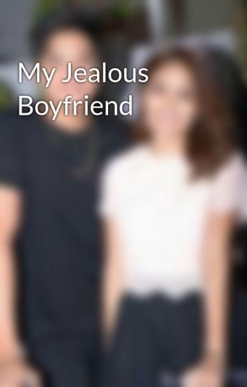 My Jealous Boyfriend - jamescliff19 - Wattpad