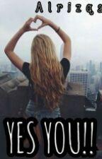 YES YOU!! by AlrizqaFN_