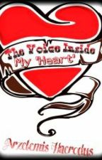 The Voice Inside My Heart by Arzetemis_Haerodus