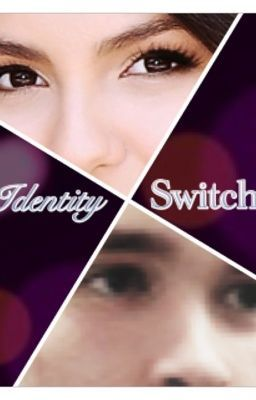 Identity Switch (Louis Tomlinson Fan Fiction)