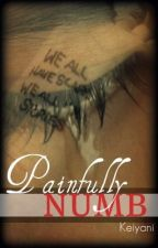 Painfully Numb by keiyani