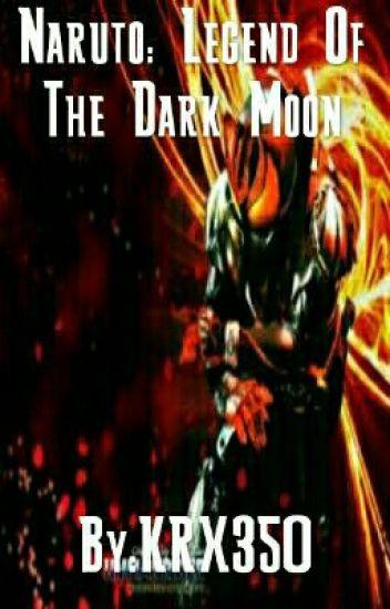 Naruto: Legend Of The Dark Moon