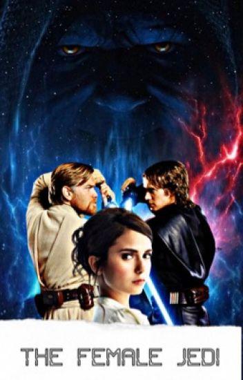 The Female Jedi | Anakin Skywalker
