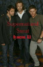 Supernatural Smut by unicorns_611