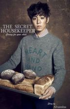The Secret Housekeeper  by alvaredza