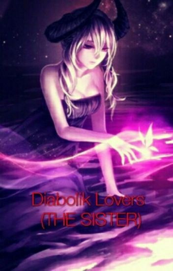 Diabolik Lovers  (THE SISTER)