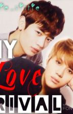 My Love Rival by Kyu_Jin15