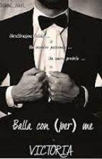 Balla con (per) me (vol. 1) by codice00