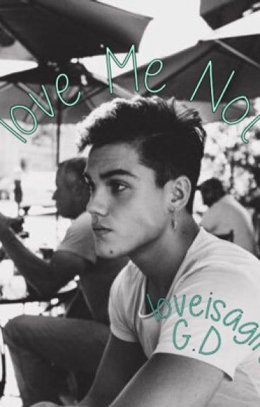 Love Me Not //Grayson Dolan fanfiction