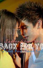 Back for you - JaeVon by KcDelaCruzReid-Seron