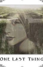 One Last Thing // Więzień Labiryntu by ValerieKiss