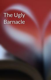 The Ugly Barnacle by zacky0boy