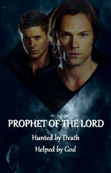 Prophet of the Lord (Tome 1)