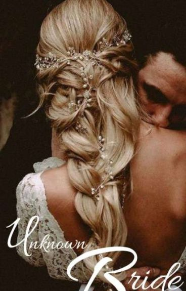 UNKNOWN BRIDE