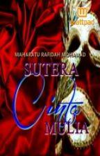 SUTERA CINTA MULIA by maharatumuniz07