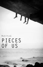 Pieces of us by MohitoG