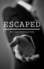 ESCAPED by gorjessacewu