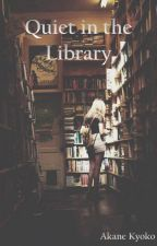 Quiet in the Library (GirlxGirl) by Akane_Kyoko