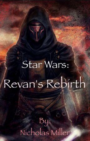 Star Wars: Revan's Rebirth - Old Friends and New Ones - Wattpad