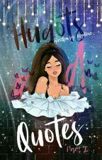 Hugots & Quotes [ Book 1] by AlyssaPark_Lee