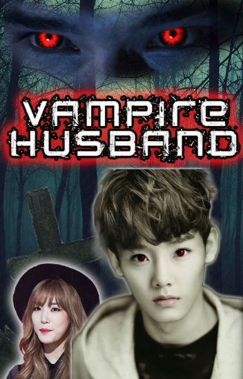 Vampire Husband (Completed)