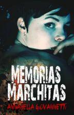 Memorias marchitas by AnnabellaG