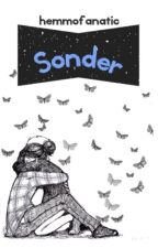 Sonder • Book 2 In THe Reality Series by hemmofanatic