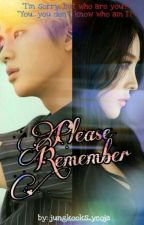 Please Remember by jungkooks_yeoja