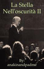 La Stella Nell'oscurità 2 ||Draco Malfoy by anakinandpadme